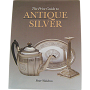 The Price Guide to Antique Silver by Peter Waldron