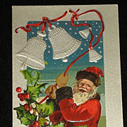 SALE Antique Embossed Postcard-Santa Ringing Silver Bells Tied with Red Ribbon with Holly ...