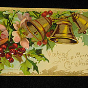 "SALE Antique Embossed Postcard: Three Bells, Holly/Berries & Flowers-""Merry Christmas Series"