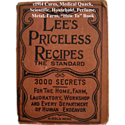 SOLD c1914 Lees Priceless Recipes Book Medical Quack Scientific Perfume Cook Book Candy Ice Cr