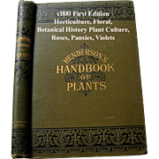 C1881 Horticulture Henderson's Handbook of Plants Botanical Floral Plant Roses Pansies ...