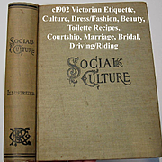 c1902 Victorian Etiquette Book Social Culture Dress Fashion Beauty Social Intercourse Riding D