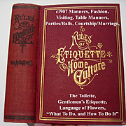 1907 Etiquette Book Toilet  Manners Courtship Marriage Wedding Dress Fashion Cosmetic Recipes