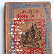 c1881 Home Games Amusements First Edition Appleton Charades Gardens Parties Fortune Telling Da