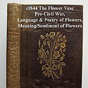 c1844 Language Poetry of Flowers The Flower Vase Miniature Book Roses Pre-Civil War Edgarton