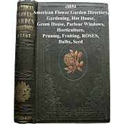 c1854 Garden Book American Flower Garden Directory Buist First Edition Greenhouse Horticulture