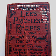 c1895 Lees Priceless Recipes Book First Edition Medical Quack Scientific  Perfume Cook Book Ca