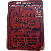 c1895 Lees Priceless Recipes Book First Edition Medical Quack Scientific  Perfume Cook Book ..