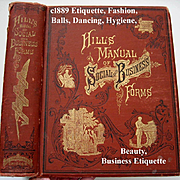 c1889 Etiquette Book Hill's Manual of Social and Business Forms Illustrated Large Volume Bea