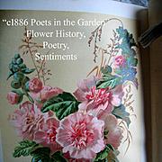 c1886 Poets in the Garden Book Horticulture Gardening Botanical Herb Flower Illustrated Chromo