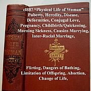 c1887 Physical Life of Woman Book Napheys Quack Medicine Love Marriage Childbirth Abortion Lim