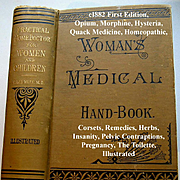 c1882 Womans Medical Hand Book The Practical Home Doctor Book First Edition Corsets Quack Medi