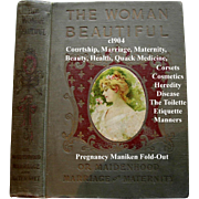 c1904 Book Maidenhood Marriage Maternity The Woman Beautiful Pregnancy Manikin Beauty Hair ...