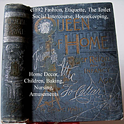 c1891 Queen of Home Victorian Etiquette Book Hewitt Manners Toilet Corsets Fashion Dress Bakin