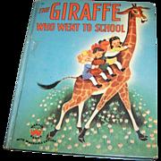 Children's Book The Giraffe Who Went To School