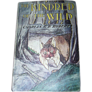 Ex Libra Book Hard Bound The Kindred of the Wild Charles G.D. Roberts