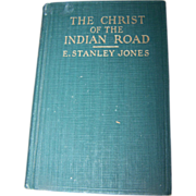 """Collectible Vintage Book """" The Christ Of The Indian Road """""""