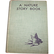 """Vintage Book """" A Nature Story Book """" Blackie & Son Limited London and Glasgow"""