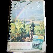 The Alaskan Camp Cook Book C. 1962