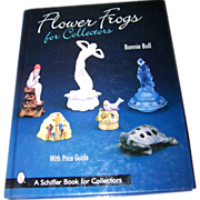 """Pre-Owned Reference Book """"Flower Frogs for Collectors """""""