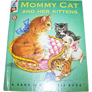 "Children's Book "" Mommy Cat and her Kittens "" Rand McNally Elf Book C. 1959"