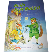 """Over Sized Children' s Book """" Hello Brer Rabbit """"  Story Time Library"""
