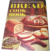 """Better Homes and Gardens  """" Bread Cook Book """"  How to Delight Your Family"""