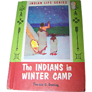 """Hard Cover Book by Therese O. Deming """" The Indians in Winter Camp"""""""