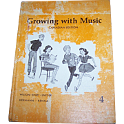 Children's Hard Cover School Text Book Growing with Music 4 Canadian Edition