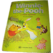 Walt Disney Presents WINNIE- the - POOH  A Tight Squeeze Authorized Edition
