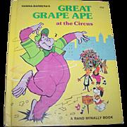 "Hanna-Barbera's  "" Great Grape Ape at the Circus "" A Rand McNally Book C. 1976"