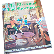 "Children's Tip Top Elf  Book "" The Elves and The Shoemaker ""  Rand McNally"