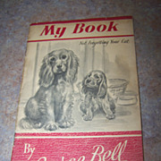 My Booklet Not Forgetting Your Cat By George Bell C.1950's