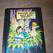 Raggedy Ann In The Deep Deep Woods By Johnny Gruelle