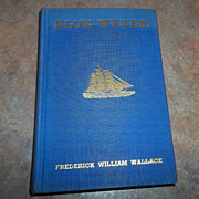 Blue Water  H.C. Book A Tale Of The Deep Sea Fishermen