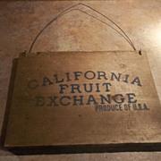 Advertising  Wood Crate Sign CALIFORNIA Fruit Exchange