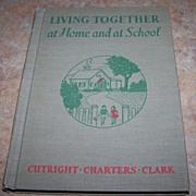 Living Together at Home and at School Reader Primer Book