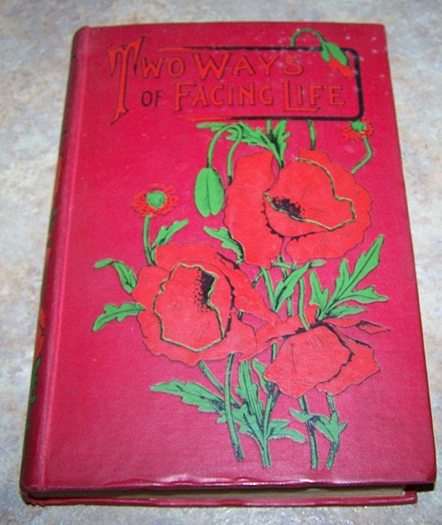 H.C. Book Two Ways of Facing Life by Florence E. Burch