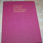"H.C. Book "" The Kiev Museum Of Historic Treasures "" C. 1974"