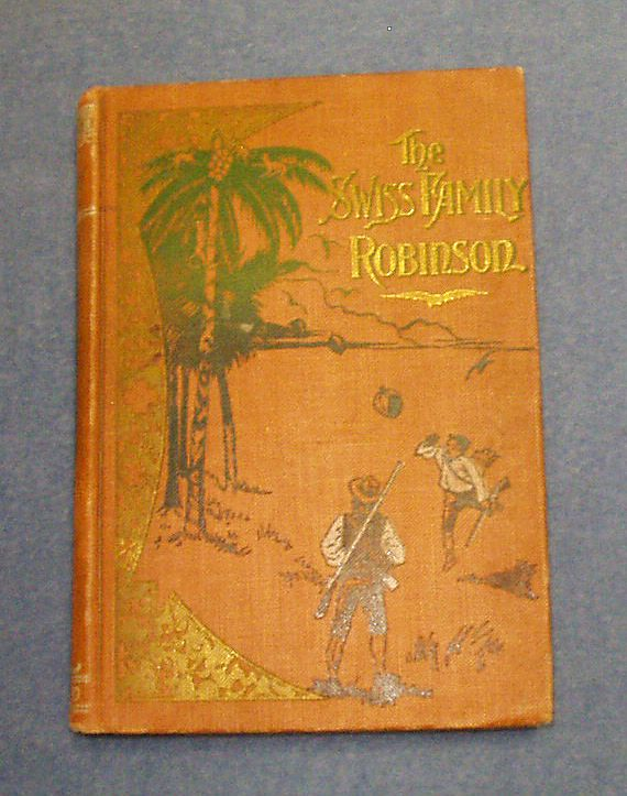 The Swiss Family Robinson, 1st Edition 1897