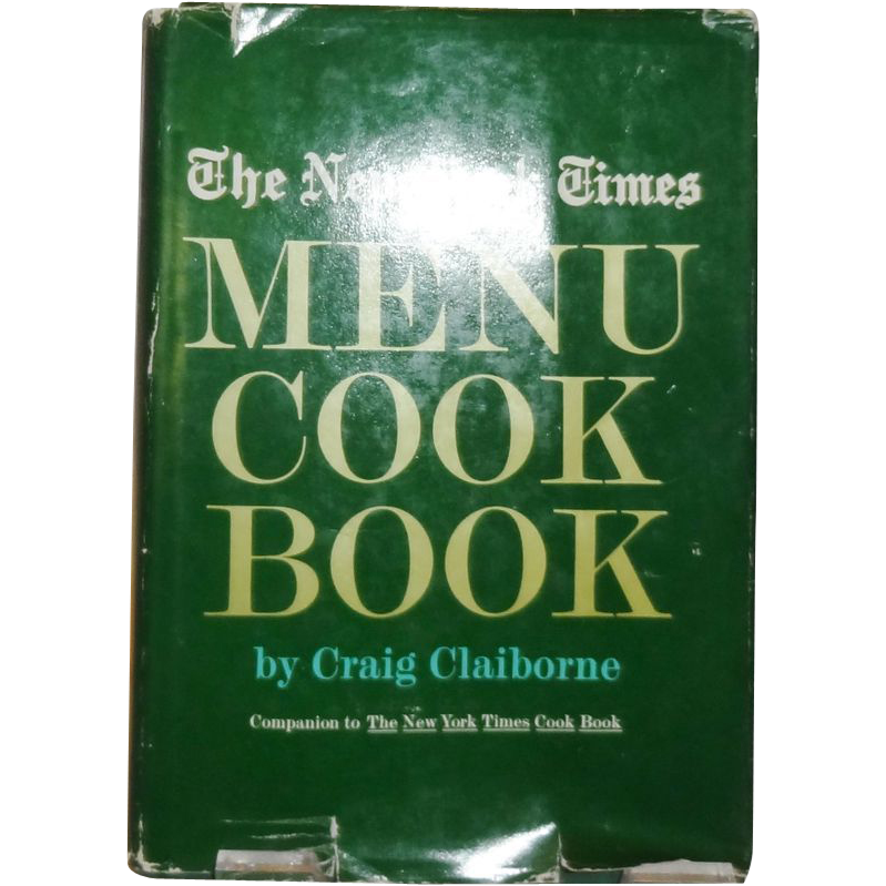 The New York Time Menu Cook Book by Craig Claiborne c. 1966