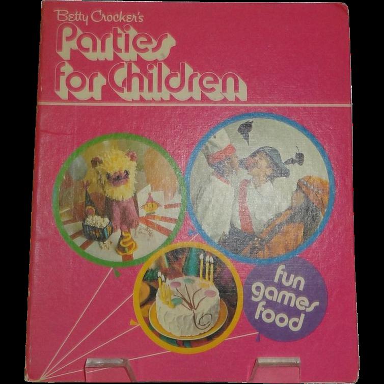 Betty Crocker's Parties for Children c. 1972