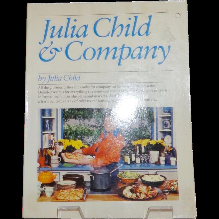 Julia Child and Company Cookbook by Julia Child