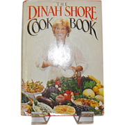 The Dinah Shore Cook Book by Dinah Shore c. 1983