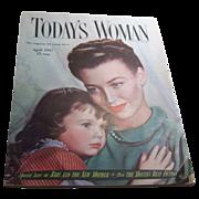 SALE Today's Woman Magazine April 1947