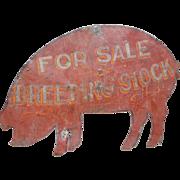 Early Folk Art Metal Advertising Pig Sign