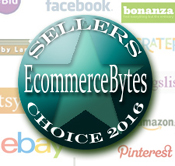 eCommerceBytes.com 2016 Seller's Choice Awards