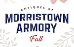 Antiques at Morristown Armory - Fall Show Logo