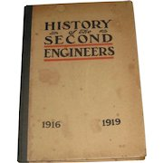 1916-1919 History of the Second Engineers World War I Book with Maps, First Edition