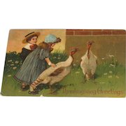 Antique Postcard Thanksgiving Greetings Children and Turkeys Printed in Germany